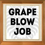 Grape Blow Job