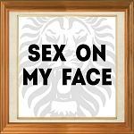 Sex On My Face