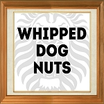 Whipped Dog Nuts